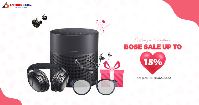 MÙA YÊU - BOSE SALE UP TO 15%
